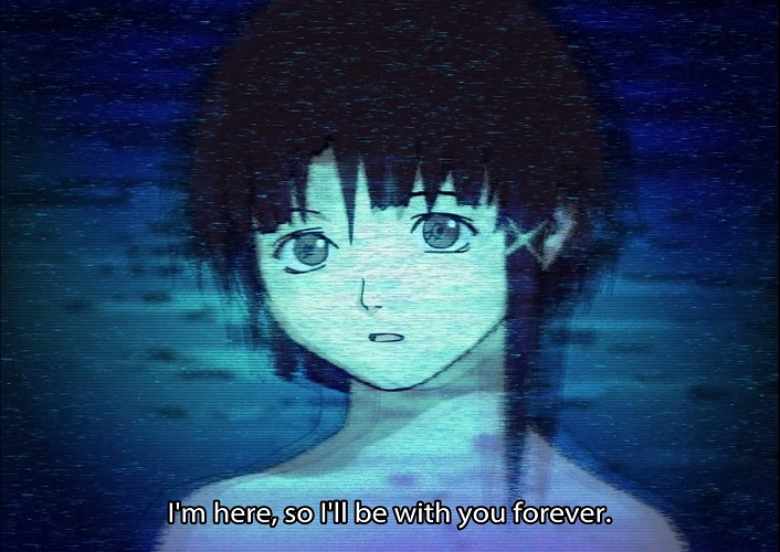 lain is here with us forever